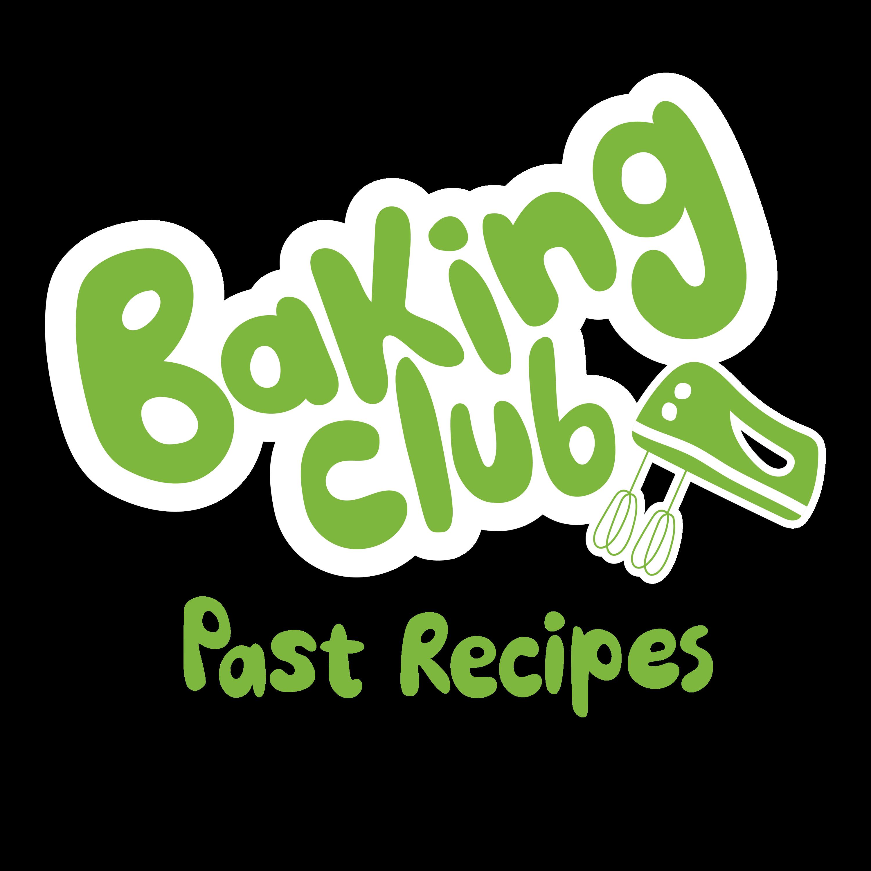 Baking Club Past Recipes
