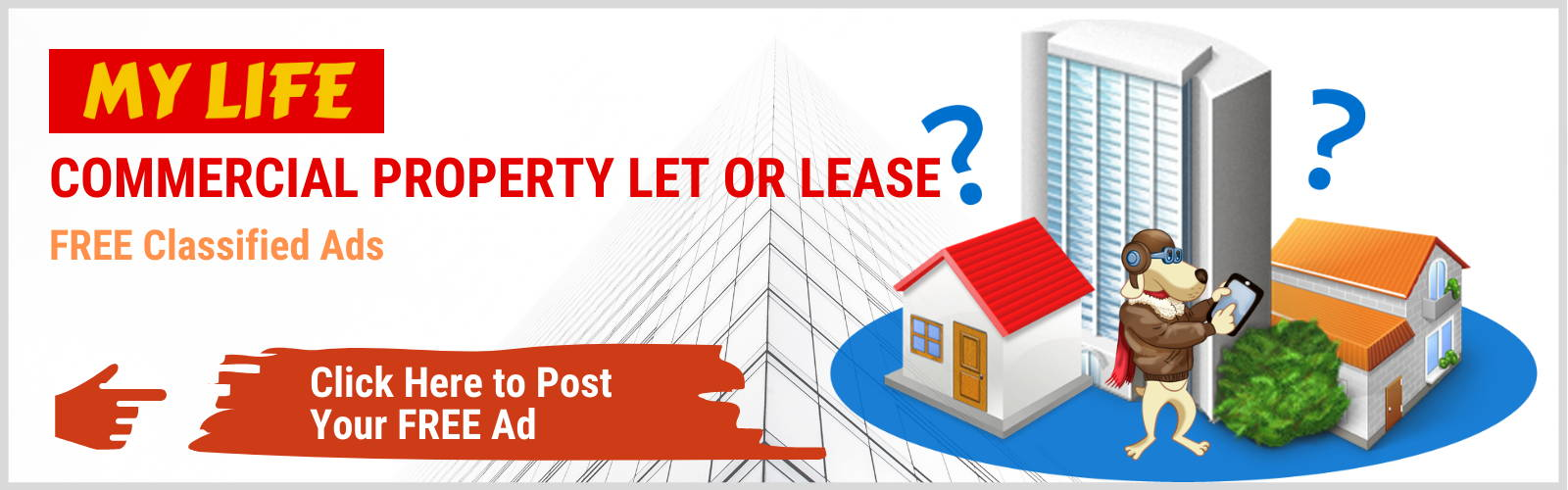 Commercial Property Let or Lease on My Life Free Classified Ads