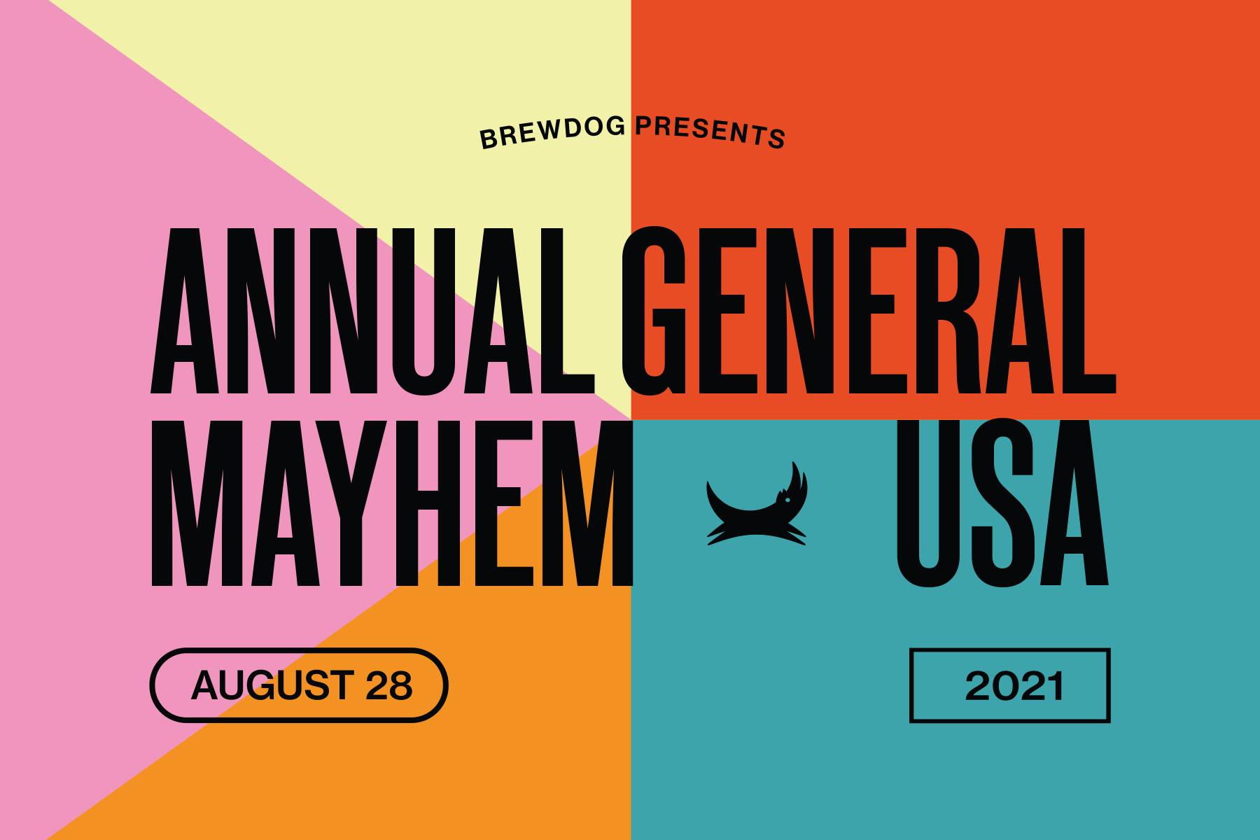 Annual General Mayhem. August 28, 2021