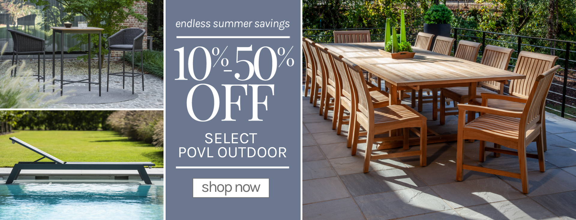 endless summer savings 10% - 50% off select povl outdoor shop now