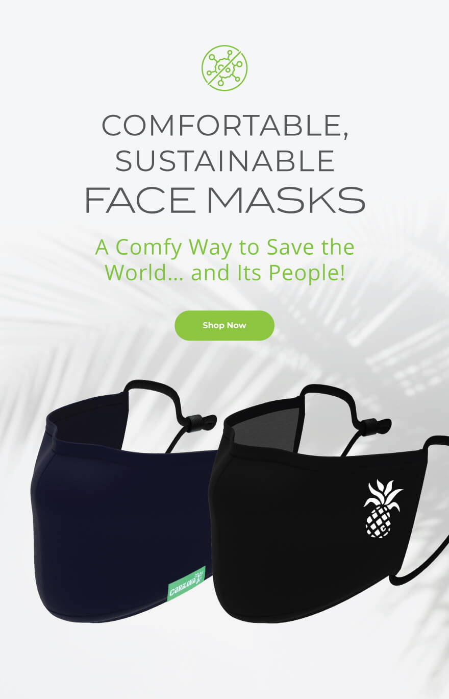 Comfortable sustainable face masks. A comfy way to save the world and its people.