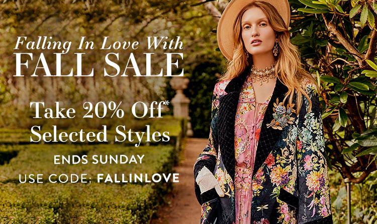 20% off* selected styles, Use code: FALLINLOVE