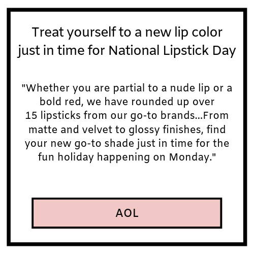 treat yourself to a new lip color just in time for national lipstick day- aol.com