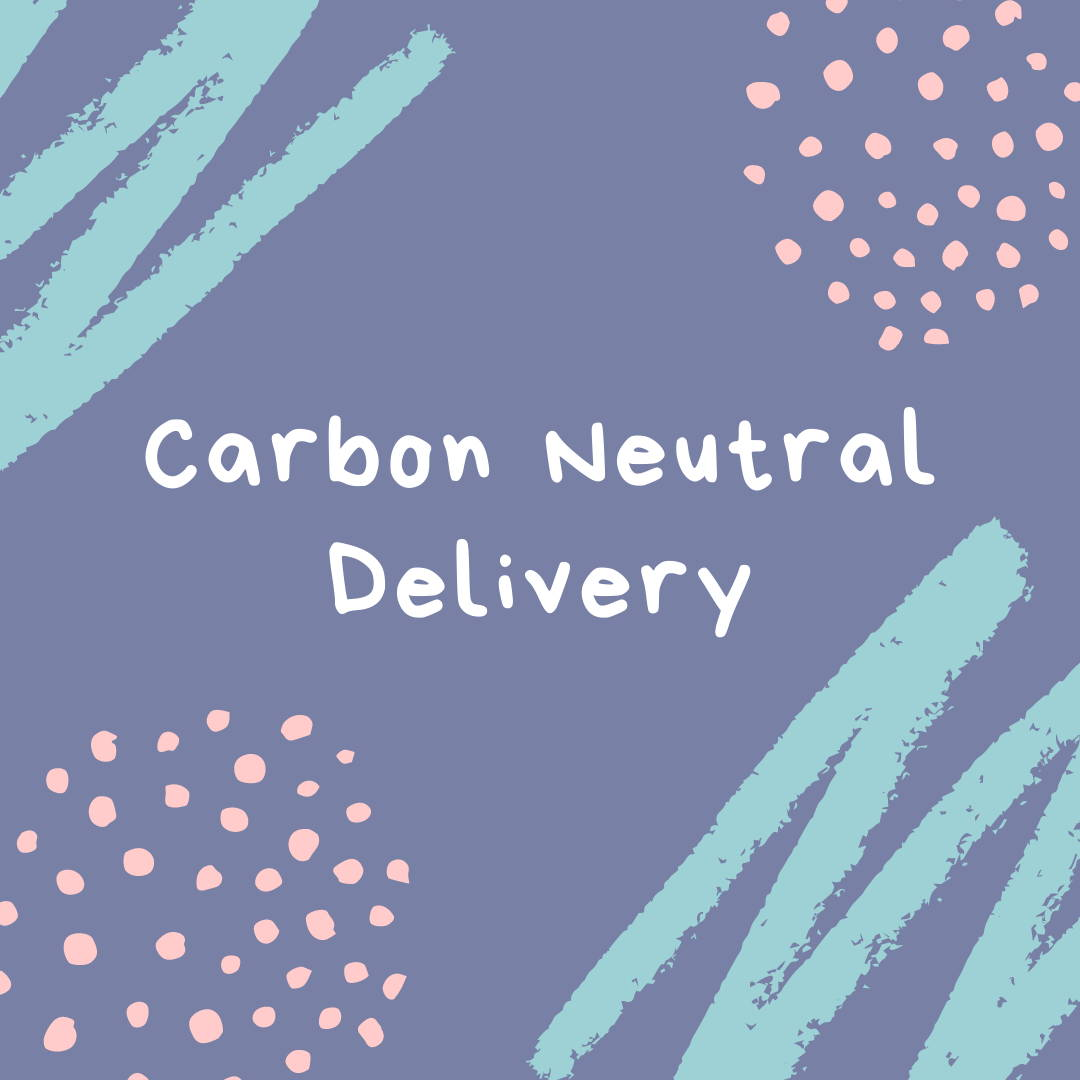 Our deliveries are 100% Carbon Neutral with Sendle