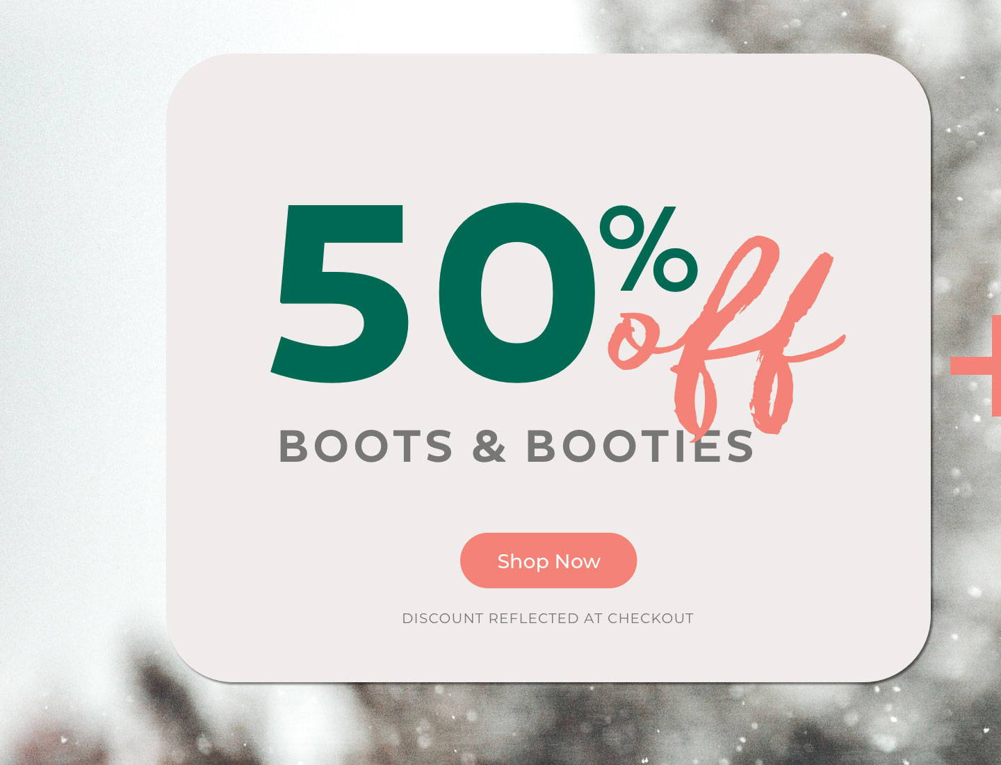50% off Boots & Booties