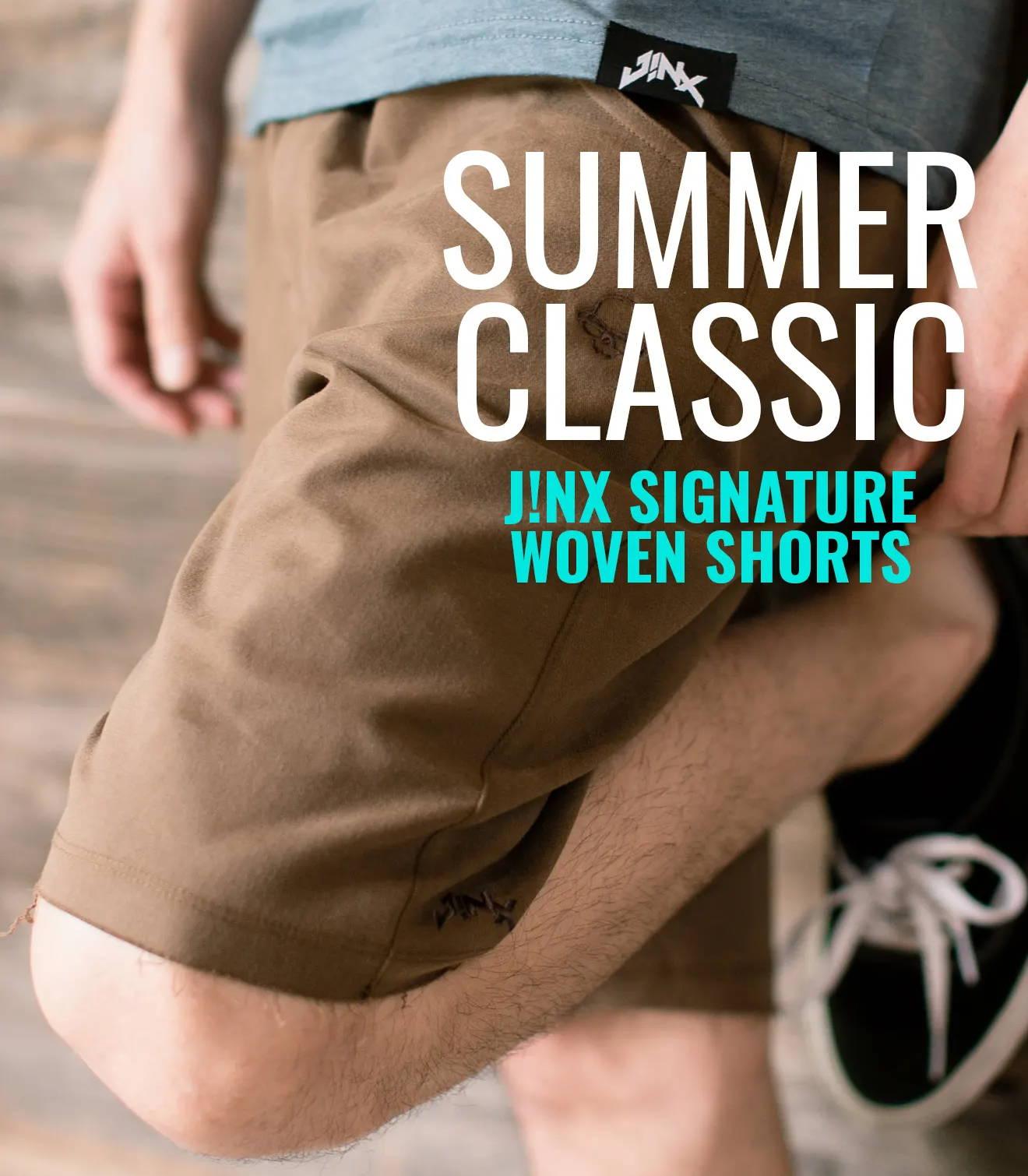 Summer Classic: J!NX POWER CREEP SHORTS
