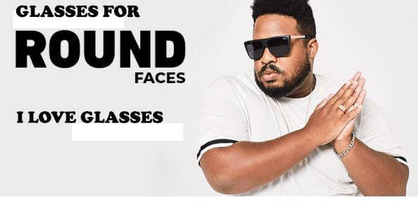 CHOOSE RIGHT GLASSES FOR ROUND FACE