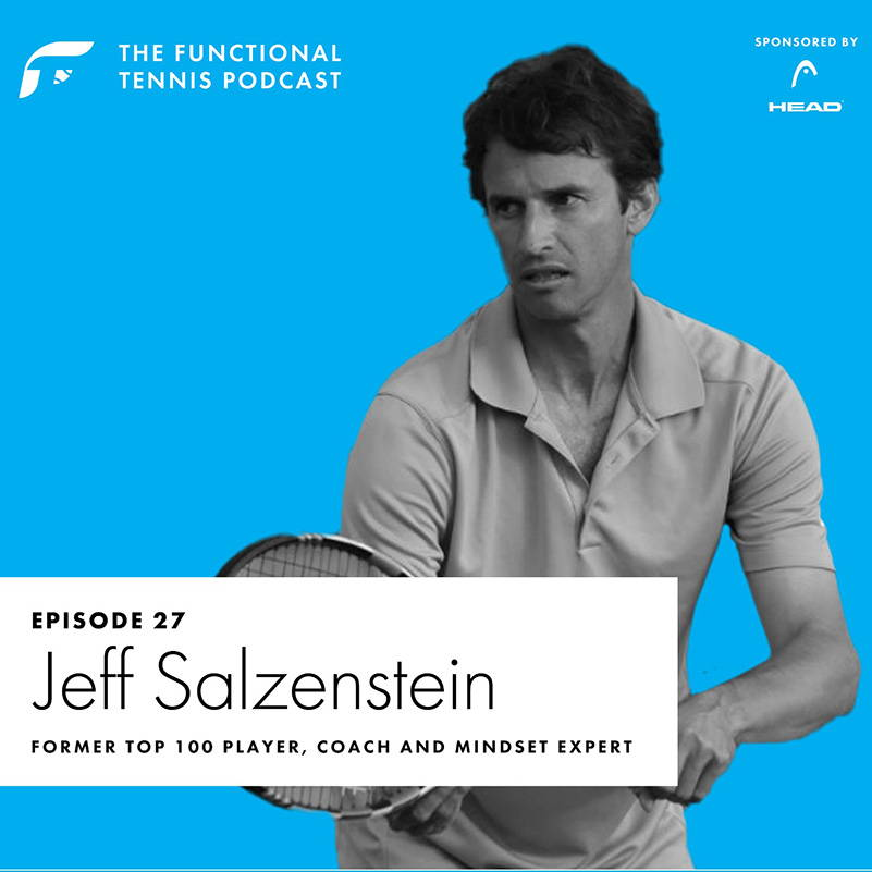 Jeff Salzeinstein on the Functional Tennis Podcast