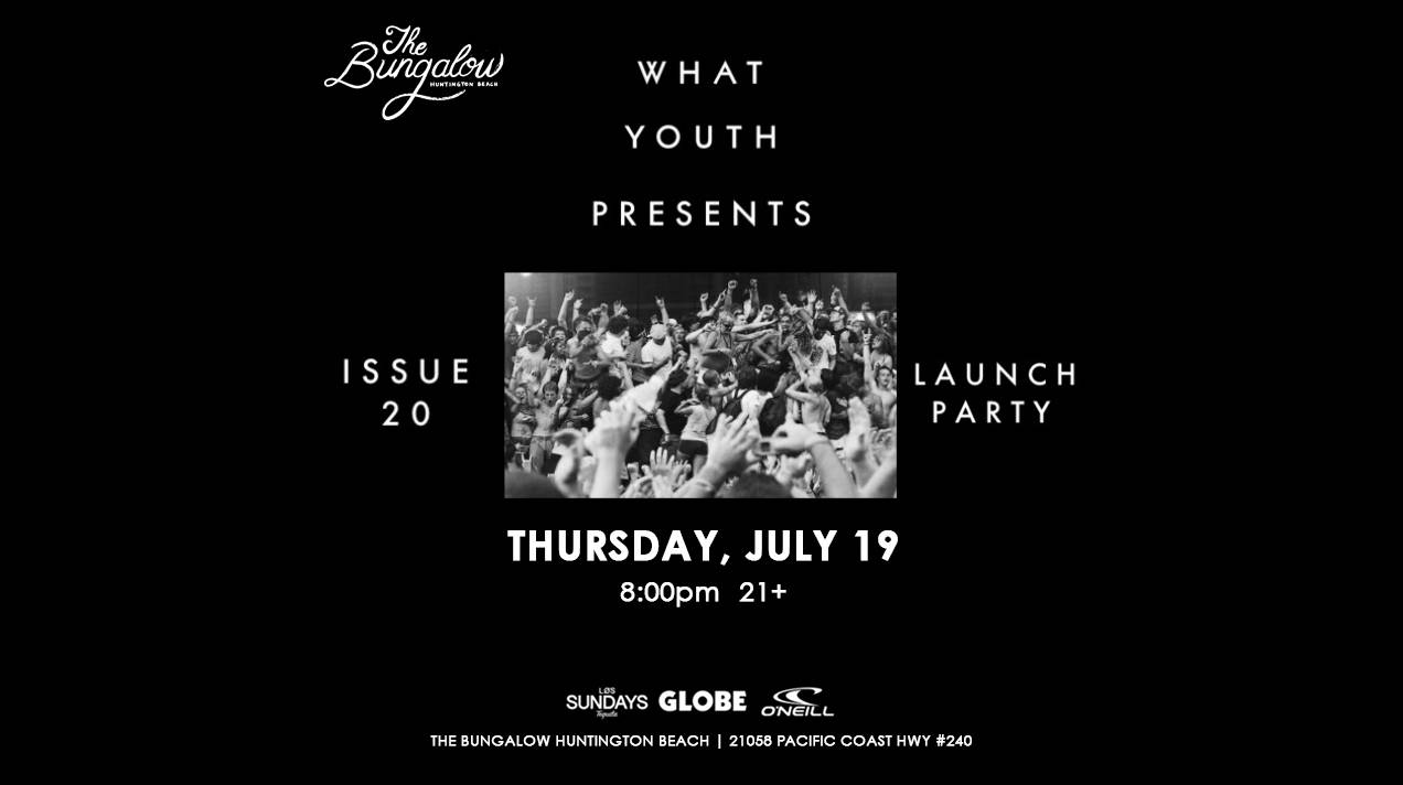 What youth presents issue 20 launch party thursday July 19 8 pm 21 +