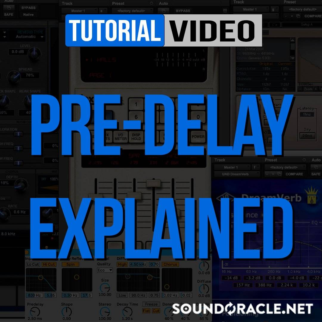 Pre-Delay Explained | Sound Oracle Sound Kits