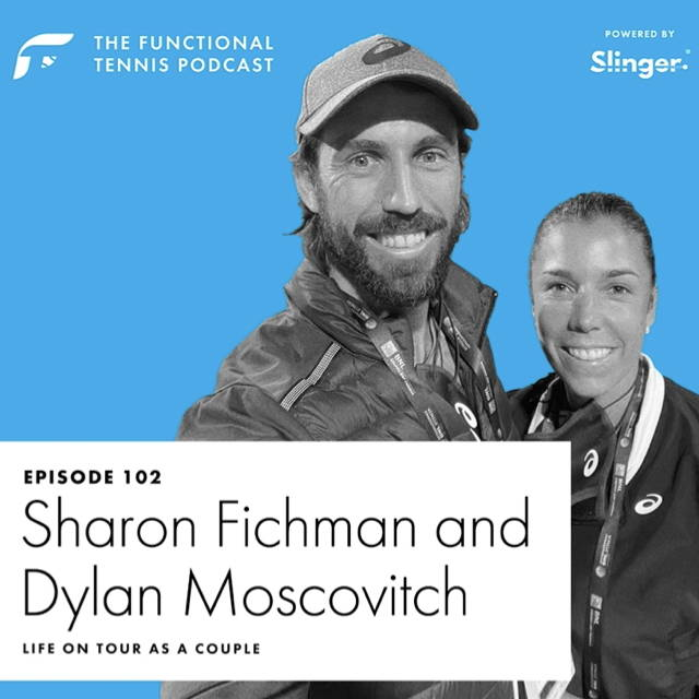 Sharon Fichman & Dylan Moscovitch on the Functional Tennis Podcast