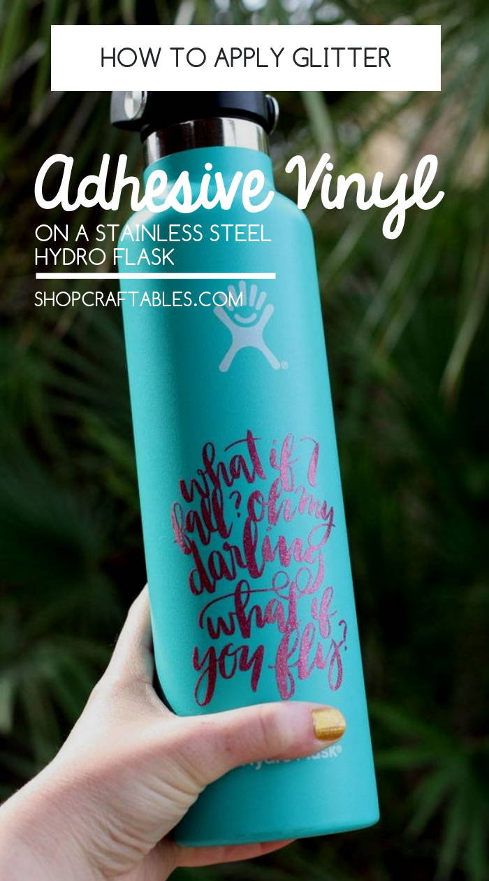 Follow this step by step tutorial to learn how to apply glitter adhesive vinyl on a stainless steel hydro flask