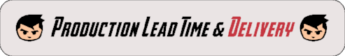 Production Lead-time & Delivery