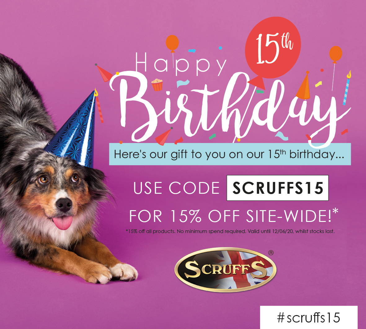 Scruffs 15th birthday 15% off site-wide sale