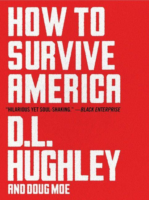 How to Survive America by D.L. Hughley Book Jacket
