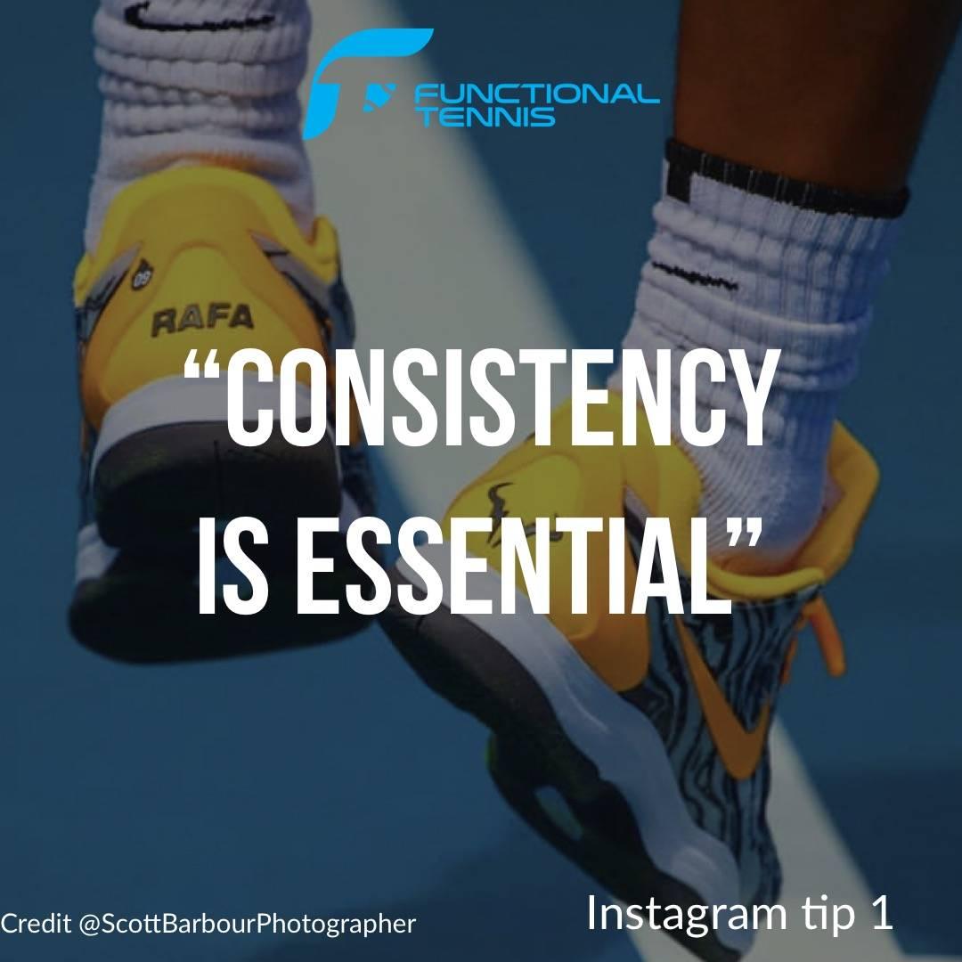 Functional tennis Instagram tip 1 - consistency is essential