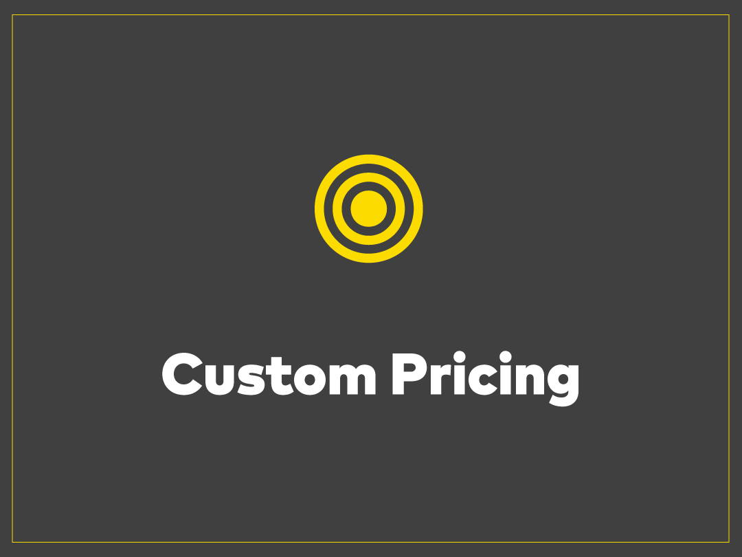 Custom Pricing We are proud of the custom work we do.  Whether you know exactly what you are looking for, down to the specific weight of the paper, or if you only have a few details sketched out for budget, we can offer some helpful advice.