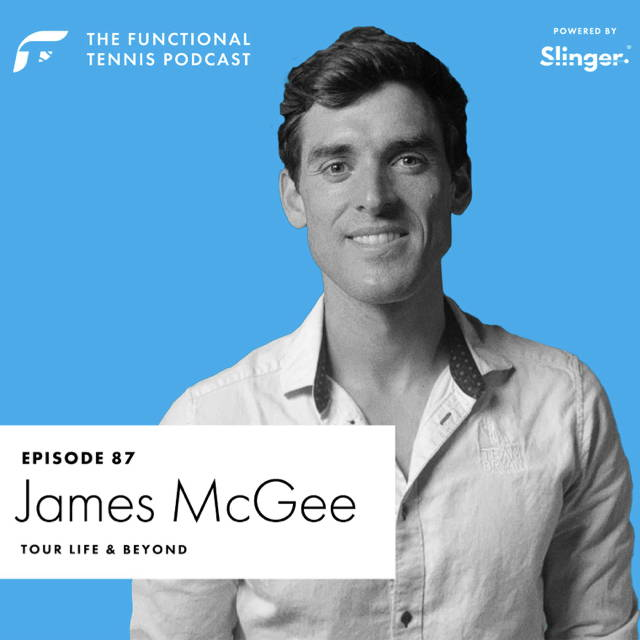 James McGee on the Functional Tennis Podcast
