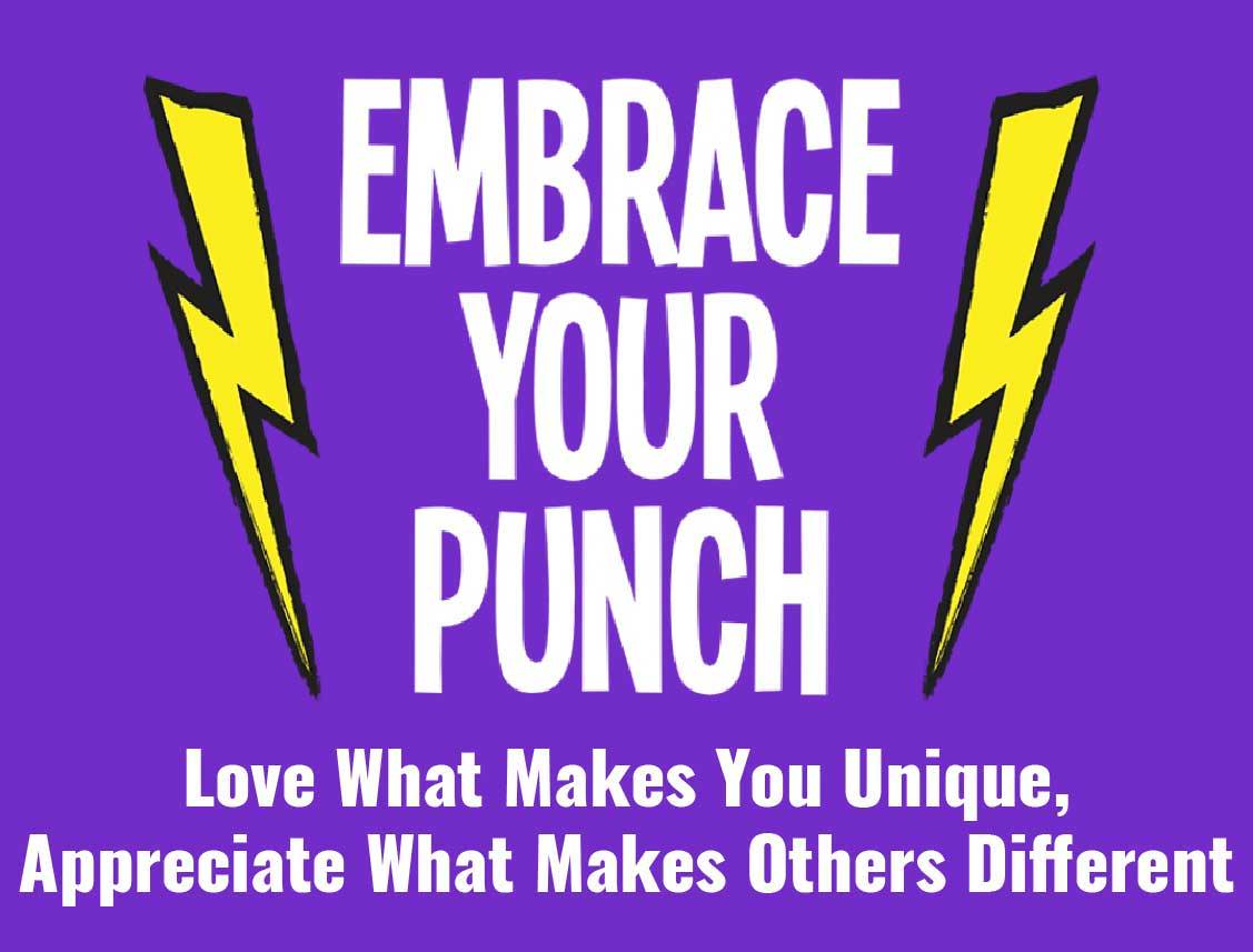 EMBRACE YOUR PUNCH