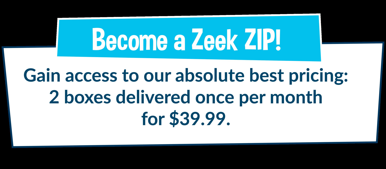 Become a Zeek Bar ZIP!