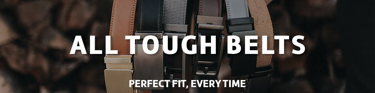 All Ratchet Tough Belts