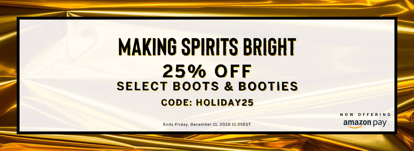 25% Off Select Boots & Booties