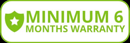 Minimum 6 Months Warranty