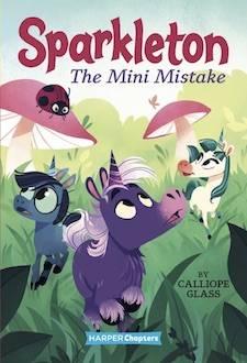 Sparkleton #3: The Mini Mistake