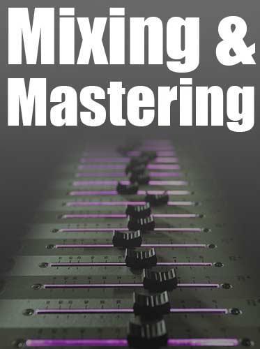 Masterclass Mixing & Mastering Tutorials