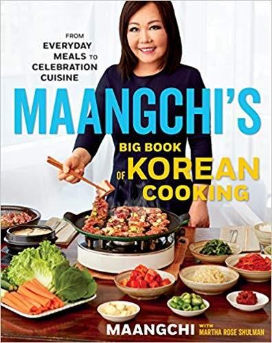 Maanchi's Big Book of Korean Cooking