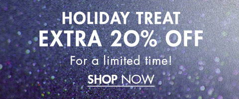 Holiday Treat Extra 20% Off