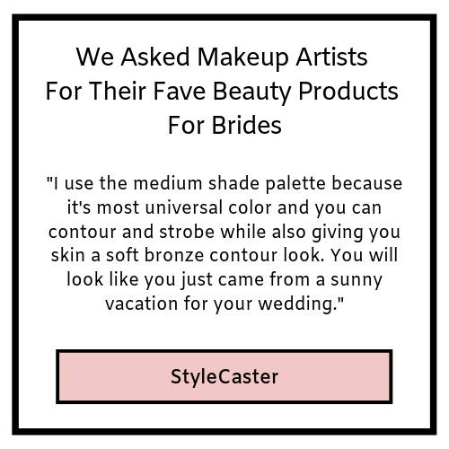 We asked makeup artists for their fave beauty products for brides- stylecaster