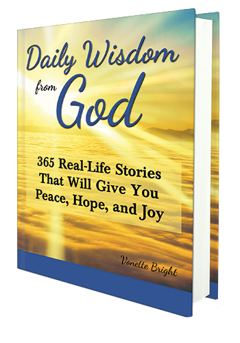 Daily Wisdom from God: 365 Real-Life Stories That Will Give You Peace, Hope, and Joy