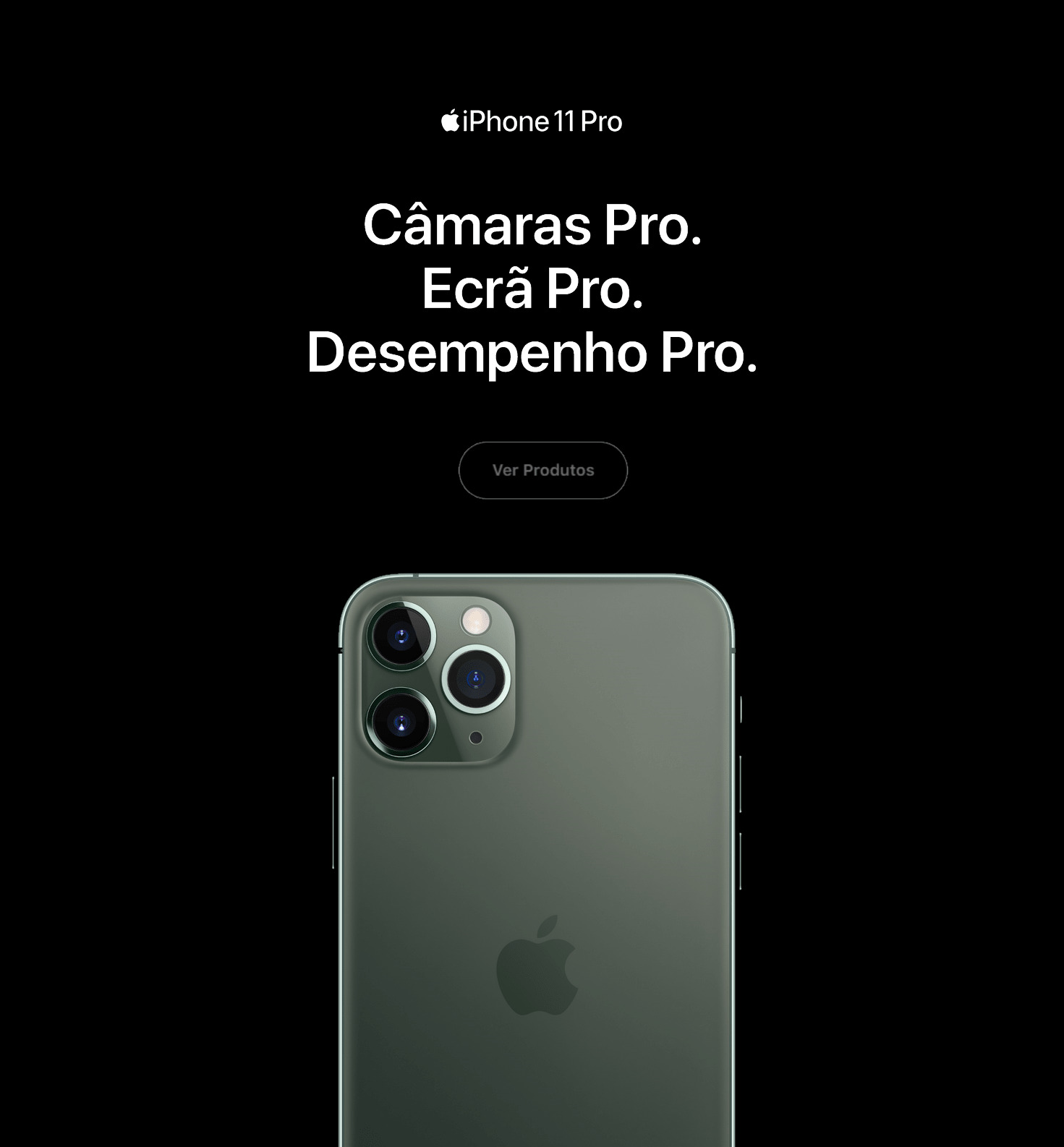 Iphone 11 Pro .Câmaras Pro. Ecrã Pro. Desempenho Pro.