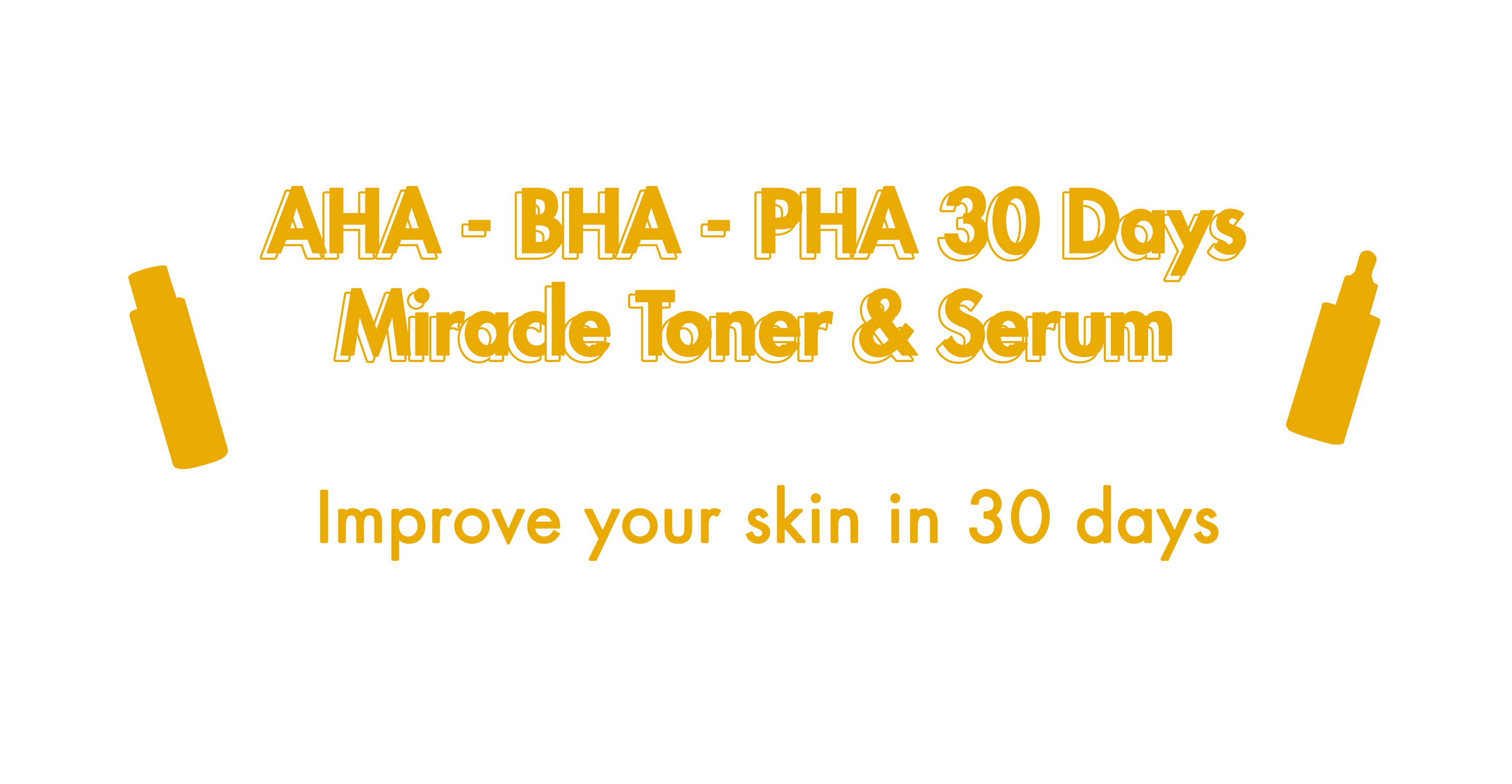 Improve your skin in 30 days