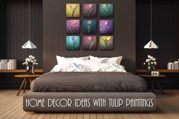 Home decor ideas with tulip paintings