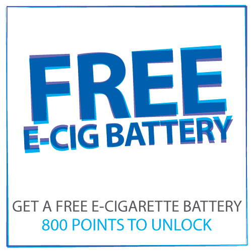 Free E cig battery when you reach 800 points