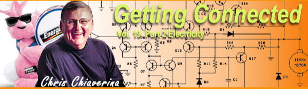 Getting Connected Vol 19 Part 2 Electricity by Chris Chiaverina