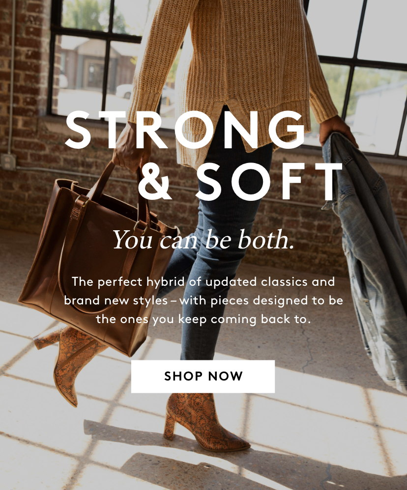 Strong & Soft