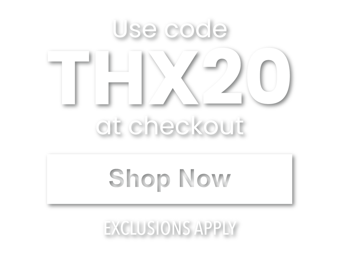 just use the code THX20 at checkout!