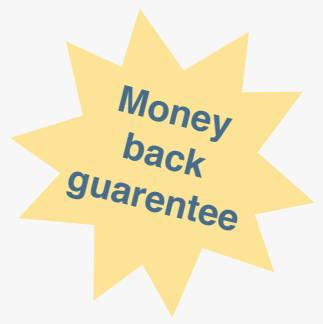 Newsletter - Money back guarantee