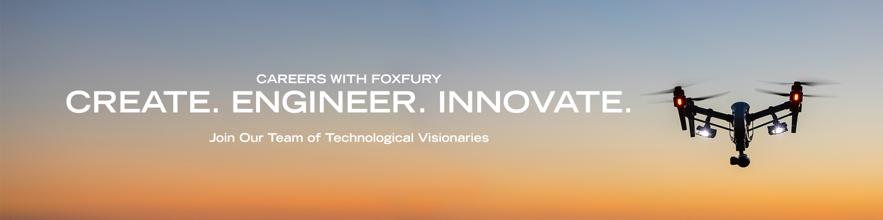 Come Work with the FoxFury Family