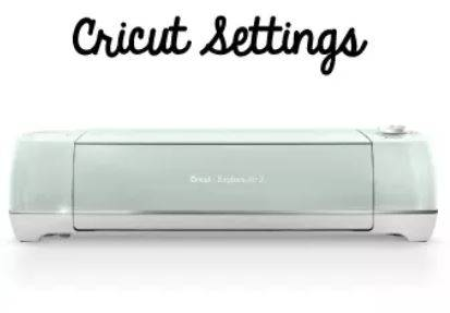 Perfect Settings for Cricut Cutter | Craft Class | Craftables
