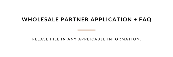 Wholesale partner application| faq | Cloth & Paper