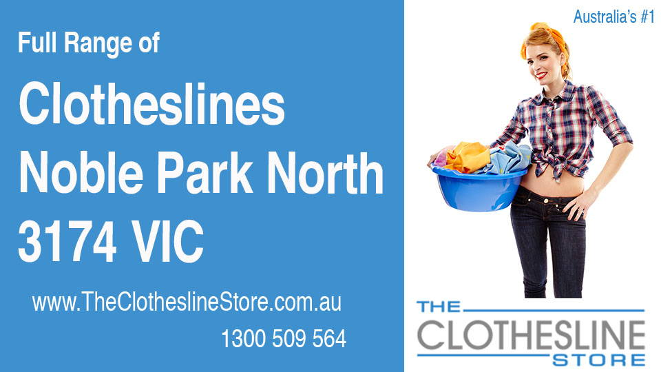 New Clotheslines in Noble Park North Victoria 3174
