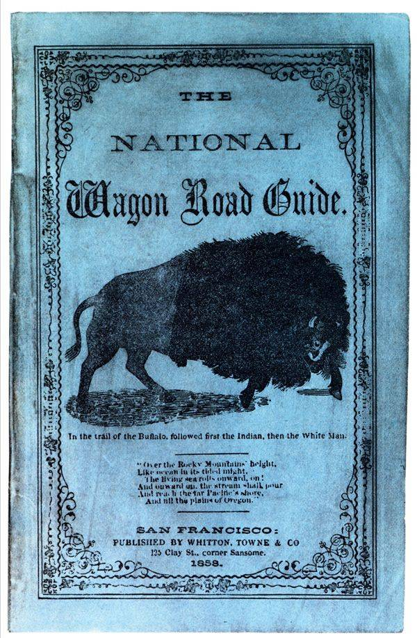 National Wagon Road Guide, published to guide travelers along the Oregon Trail