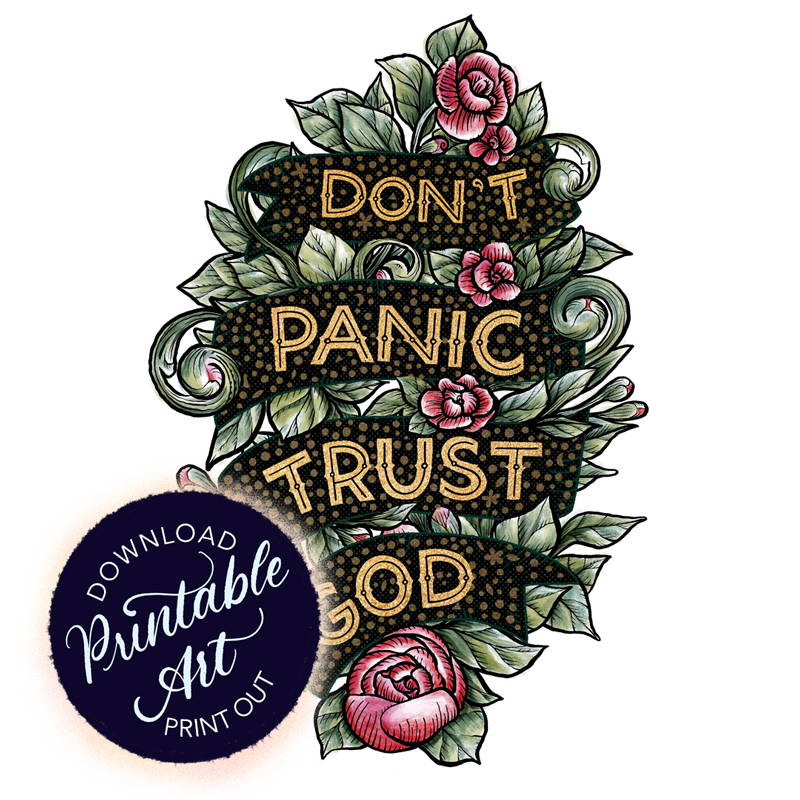 Floral banner with words Don't Panic Trust God