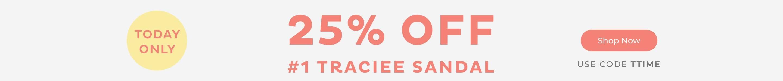 25% Off #1 Traciee Sandal