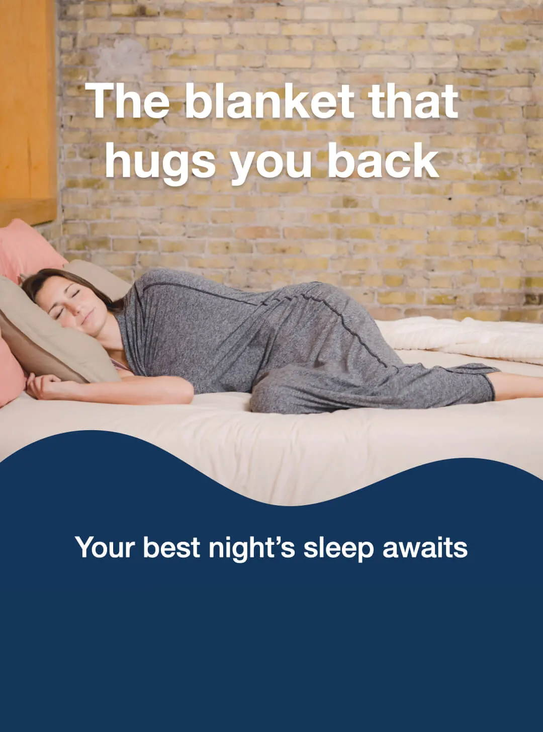 The blanket that hugs you back. Your best night's sleep awaits - woman in sleep Pod in bed