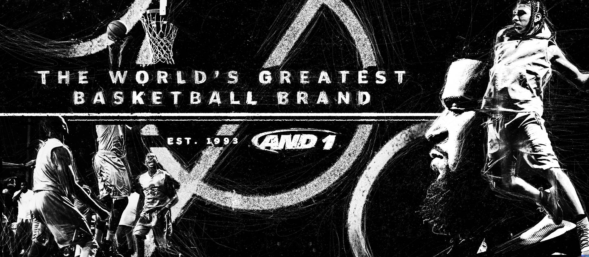 27 years strong: AND1, the Worlds Greatest Basketball Brand. Est. 1993